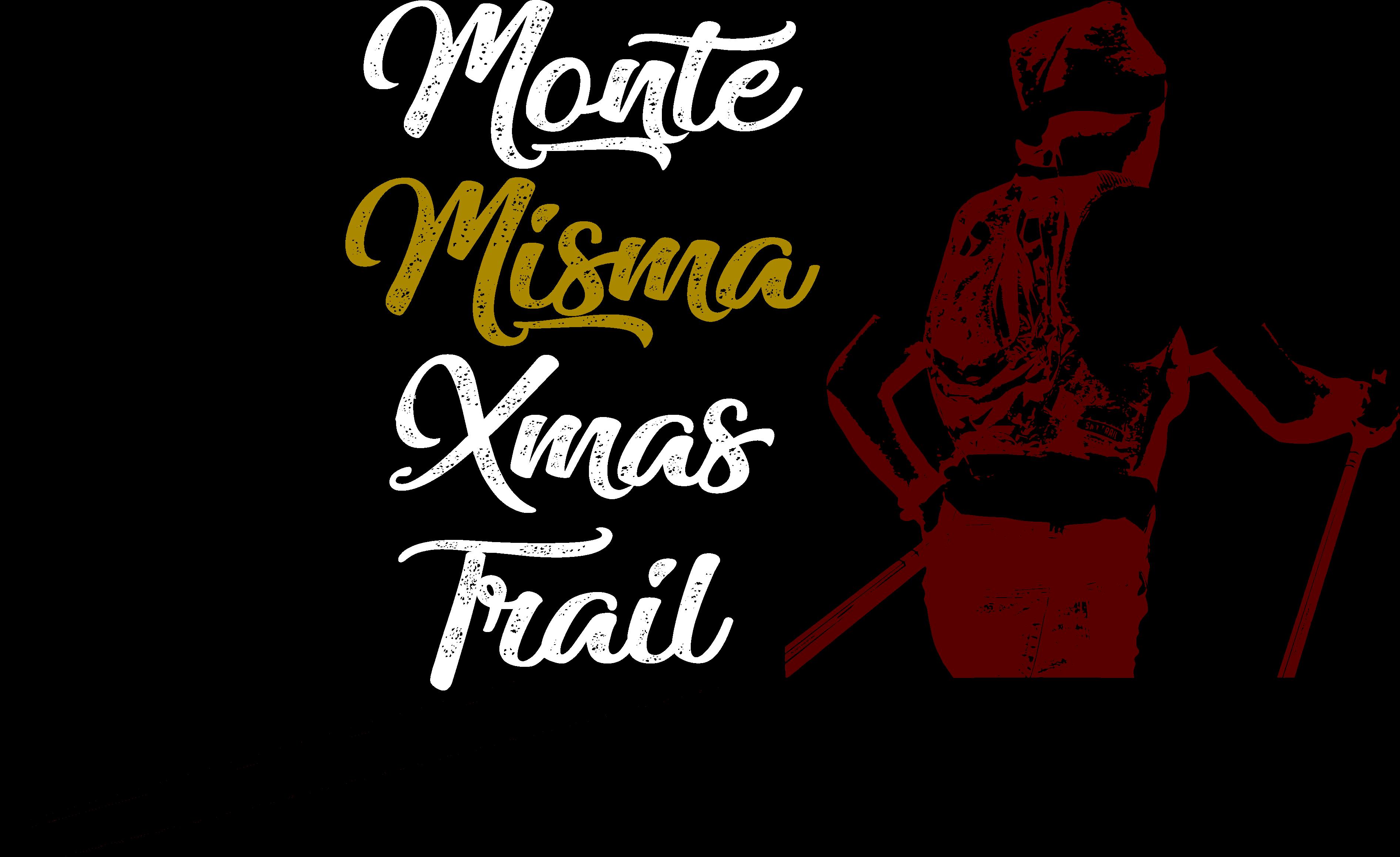 Monte Misma Xmas Trail